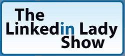 The LinkedIn Lady's Show with Carol McManus logo
